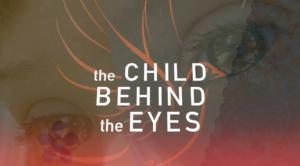 The Child Behind the Eyes_Credit_Christel Veraart