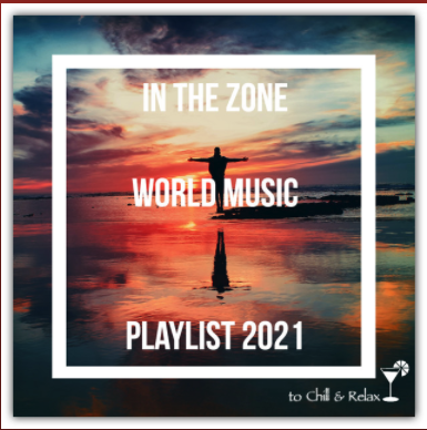 """Pleiades featured on """"In the Zone World Music"""", playlist 2021"""
